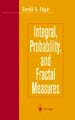 Integral, Pobability, and Fractal Measures